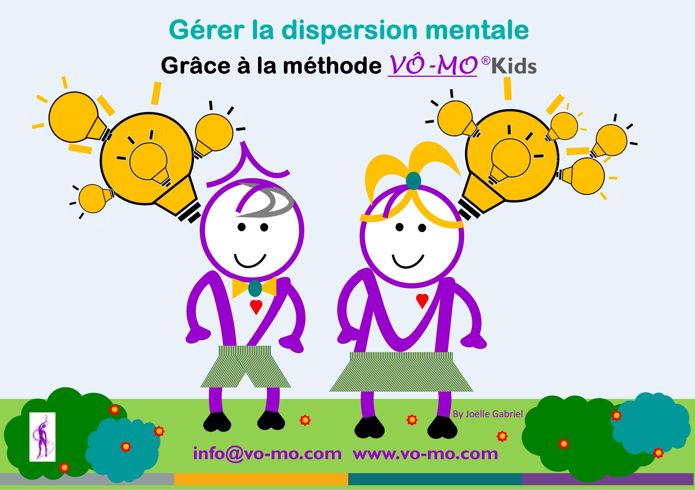 Conférence - Votre enfant est-il sujet à la dispersion mentale? @ VÔ-MO Academy